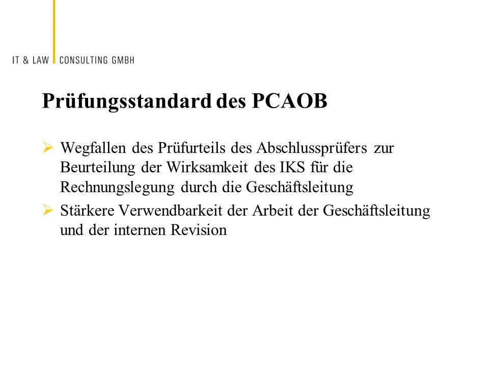 Prüfungsstandard des PCAOB Wegfallen des Prüfurteils des Abschlussprüfers zur Beurteilung der Wirksamkeit des IKS für die Rechnungslegung durch die Ge