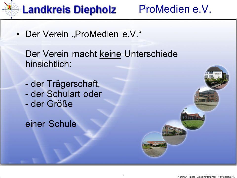 7 Hartmut Albers, Geschäftsführer ProMedien e.V. ProMedien e.V. Der Verein ProMedien e.V. Der Verein macht keine Unterschiede hinsichtlich: - der Träg