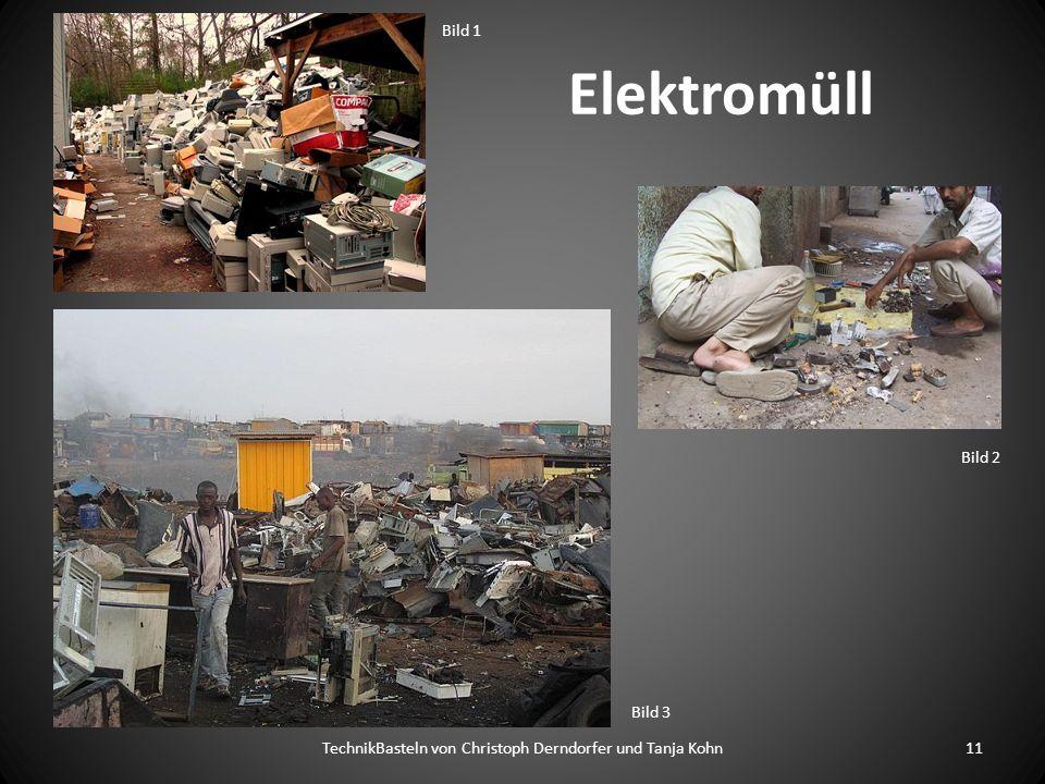 Elektromüll TechnikBasteln von Christoph Derndorfer und Tanja Kohn11 Bild 1 Bild 2 Bild 3