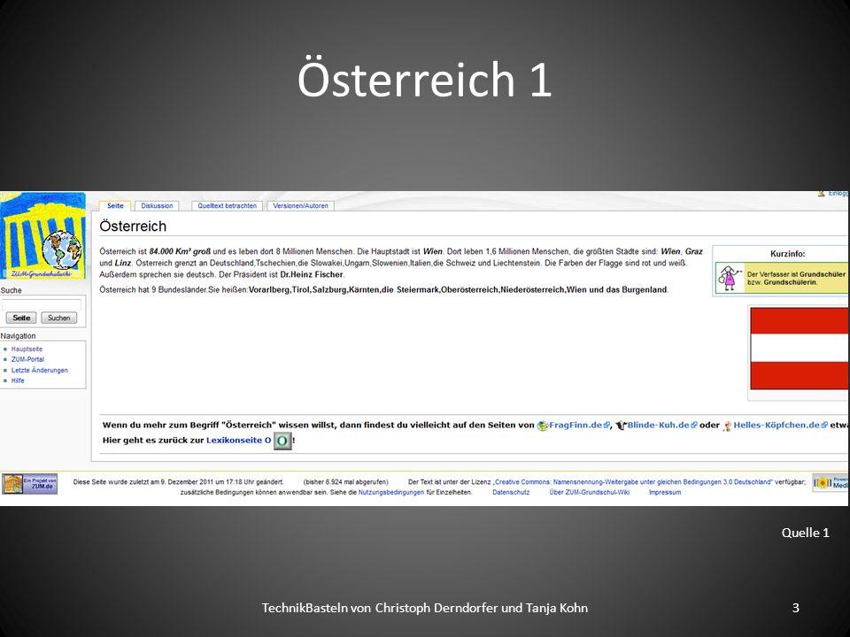 Österreich 1 TechnikBasteln von Christoph Derndorfer und Tanja Kohn3 Quelle 1