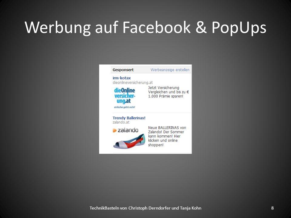 Werbung auf Facebook & PopUps TechnikBasteln von Christoph Derndorfer und Tanja Kohn8