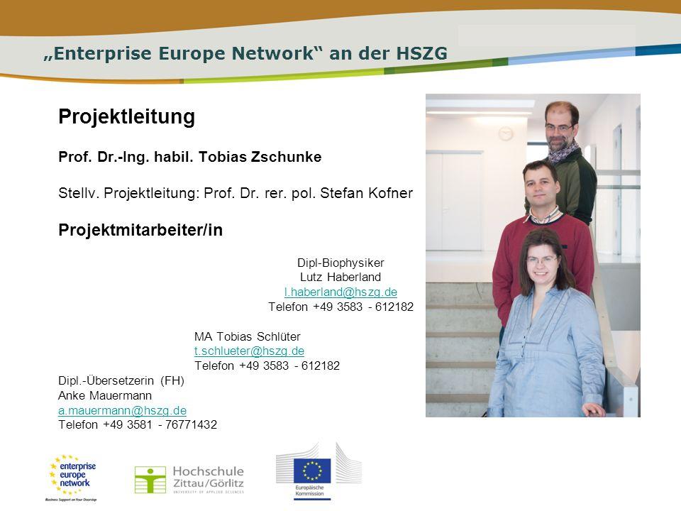 PLACE PARTNERS LOGO HERE Title of the presentation | Date | # Enterprise Europe Network an der HSZG Enterprise Europe Network als Teil eines mehr als europaweiten Verbundes, Teil des Zentrums für Wissens- und Technologietransfer der HSZG sowie als Partner der Region: Informationen über Förderprogramme sowie Netzwerke und Dienstleistungen der EU, Gemeinsame Ermittlung von Angebot und Bedarf an Technologie und Wissen sowie auf Wunsch Geschäftspartnersuche in ca.