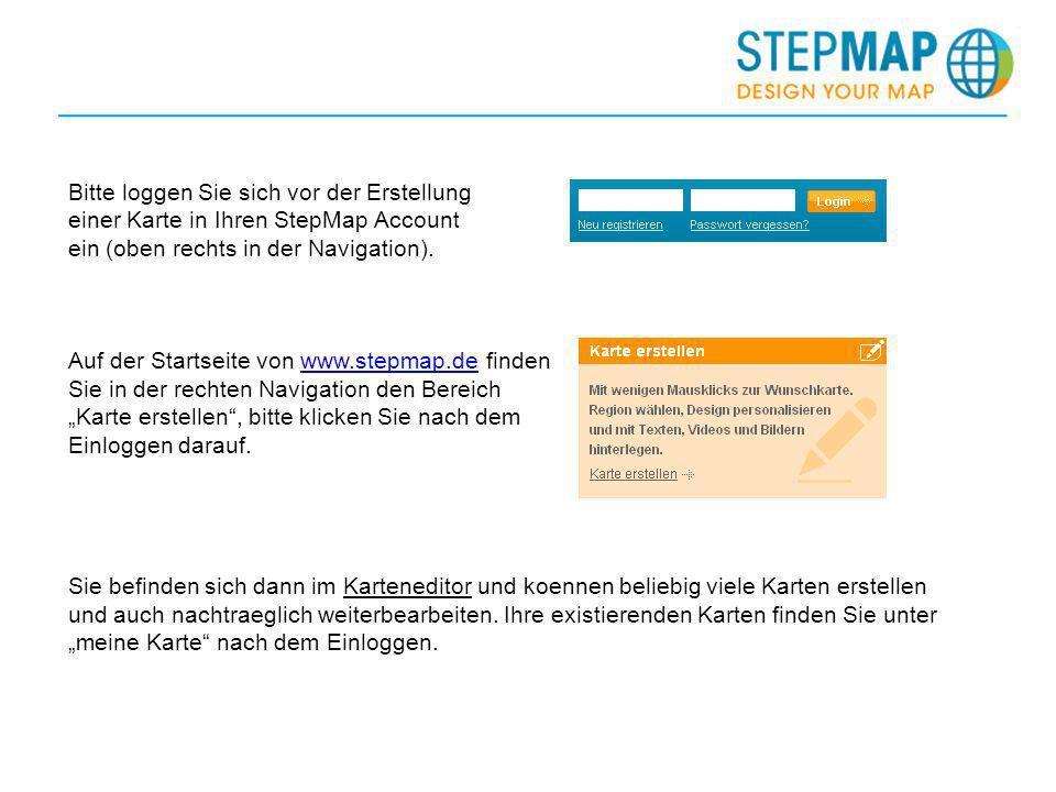 Bitte loggen Sie sich vor der Erstellung einer Karte in Ihren StepMap Account ein (oben rechts in der Navigation). Auf der Startseite von www.stepmap.