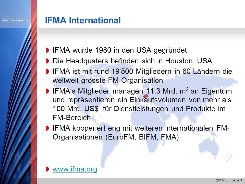 2011-V5   Seite 14 IFMAs Nutzen für unsere Mitglieder Erweiterung der Fähigkeiten und des Wissens auf allen mit Facility Management verbundenen Gebieten Erfahrungsaustausch mit praktizierenden Facility Management-Fachleuten im In- und Ausland Regelmässige Information über neue Projekte, Erkennt- nisse, Standards und Facility Management-Methoden Vergünstigungen beim Bezug von Fachzeitschriften und -literatur sowie beim Besuch von Fachveranstaltungen Möglichkeit der Mitarbeit in diversen laufenden Projekten Ausbau des Profi-Kontaktnetzes via IFMA-Veranstaltun- gen, Regionalgruppen und im geschützten Mitglieder- bereich unserer Webseite