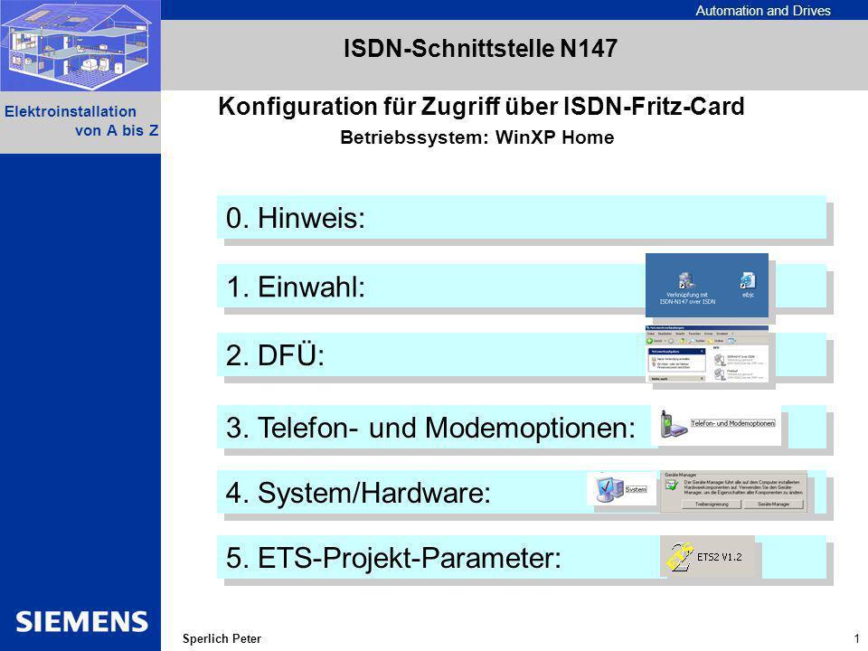 Automation and Drives 2 Elektroinstallation von A bis Z Sperlich Peter Folgende Einstellungen in der Applikation der ISDN-Schnittstelle führten zum Erfolg: ISDN-Schnittstelle 4338525 ISDN-Karte: 0434338526 ISDN-Konfig: 434338526 Unter Nutzerkonfiguration ---> Einstellungen Sicherheit: Die Telefonnummer darf (in der Schweiz?) keine 0 voran besitzen.