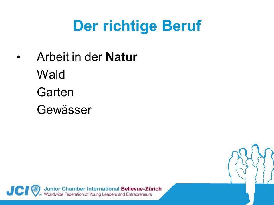 Der richtige Beruf Arbeit in der Natur Wald Garten Gewässer