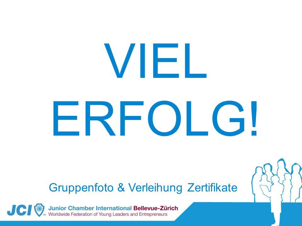 VIEL ERFOLG! Gruppenfoto & Verleihung Zertifikate