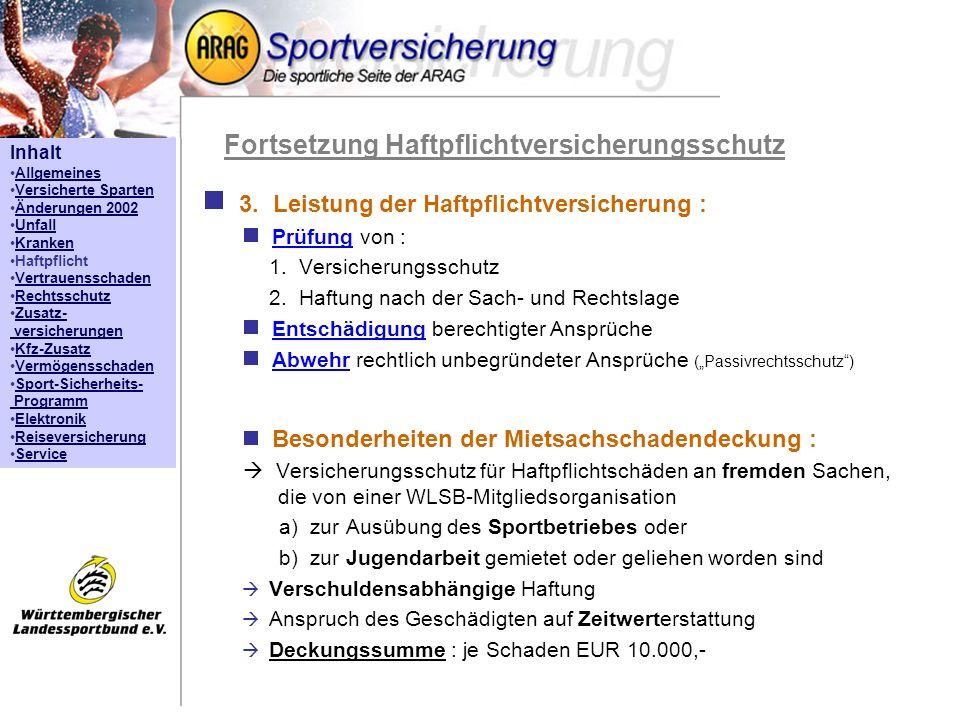 Inhalt Allgemeines Versicherte Sparten Änderungen 2002 Unfall Kranken Haftpflicht Vertrauensschaden Rechtsschutz Zusatz- versicherungenZusatz- versich