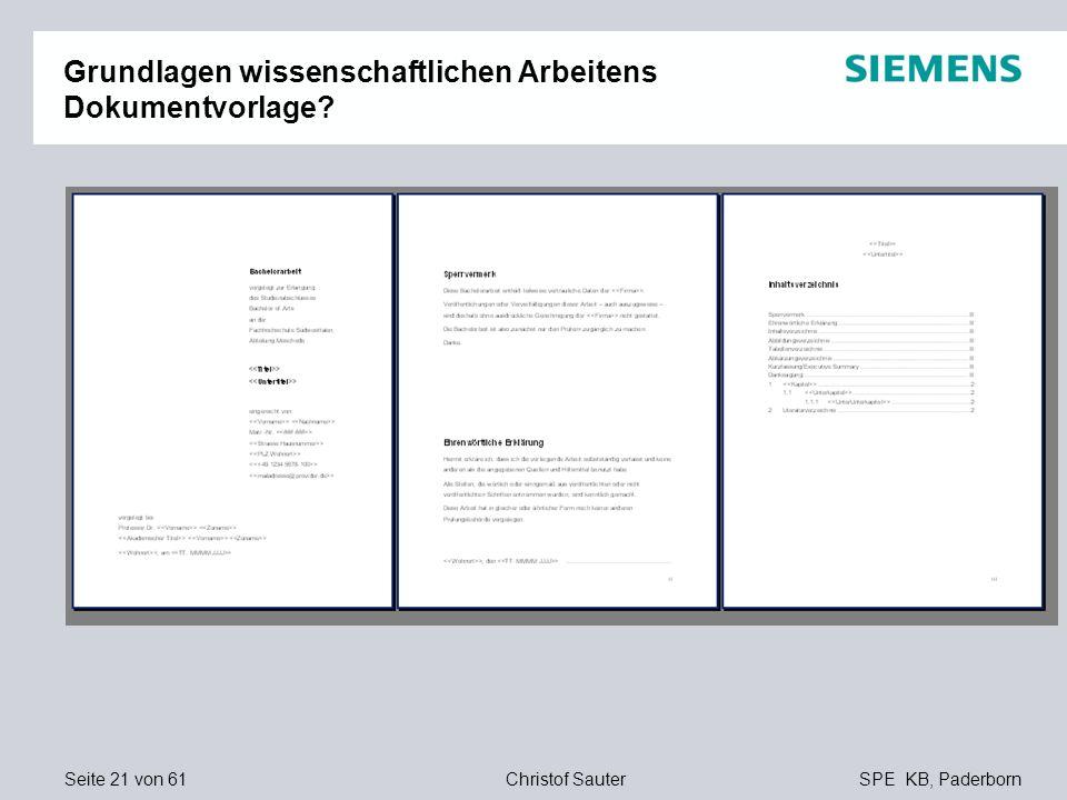 Seite 21 von 61SPE KB, PaderbornChristof Sauter Grundlagen wissenschaftlichen Arbeitens Dokumentvorlage?
