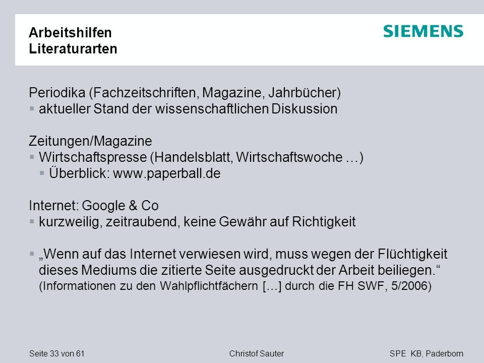 Seite 33 von 61SPE KB, PaderbornChristof Sauter Arbeitshilfen Literaturarten Periodika (Fachzeitschriften, Magazine, Jahrbücher) aktueller Stand der w