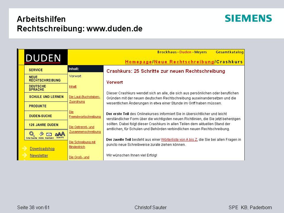 Seite 38 von 61SPE KB, PaderbornChristof Sauter Arbeitshilfen Rechtschreibung: www.duden.de