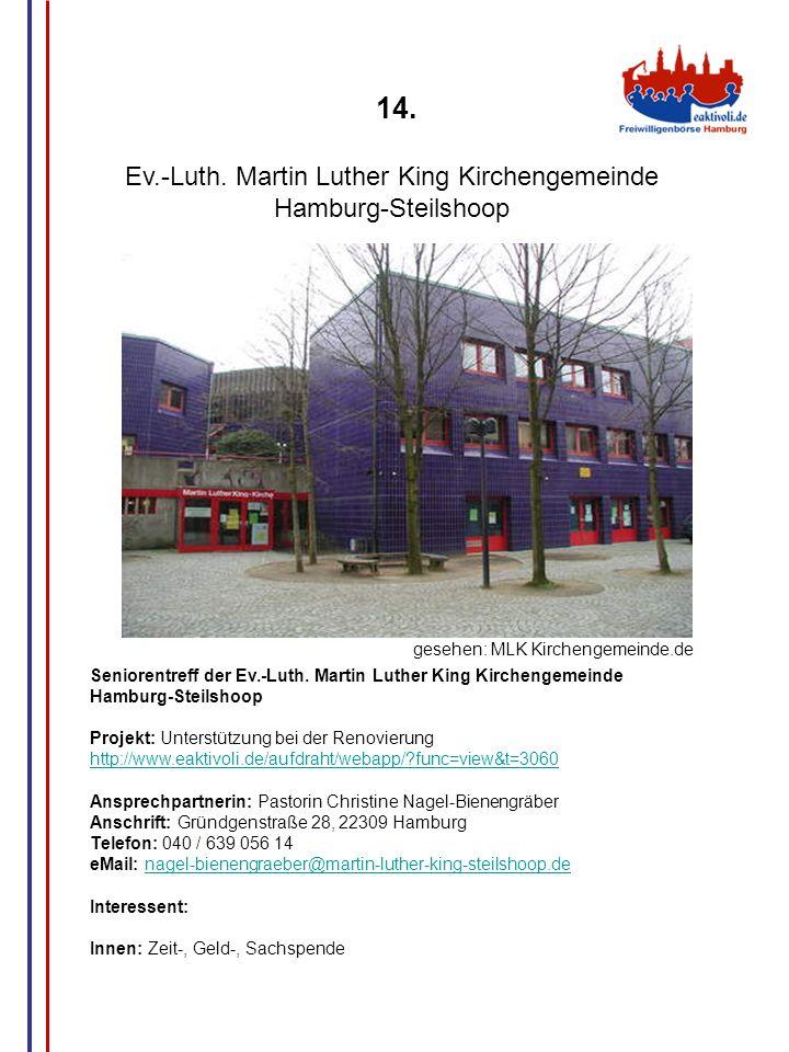 G.Wrage 14. Ev.-Luth. Martin Luther King Kirchengemeinde Hamburg-Steilshoop Seniorentreff der Ev.-Luth. Martin Luther King Kirchengemeinde Hamburg-Ste