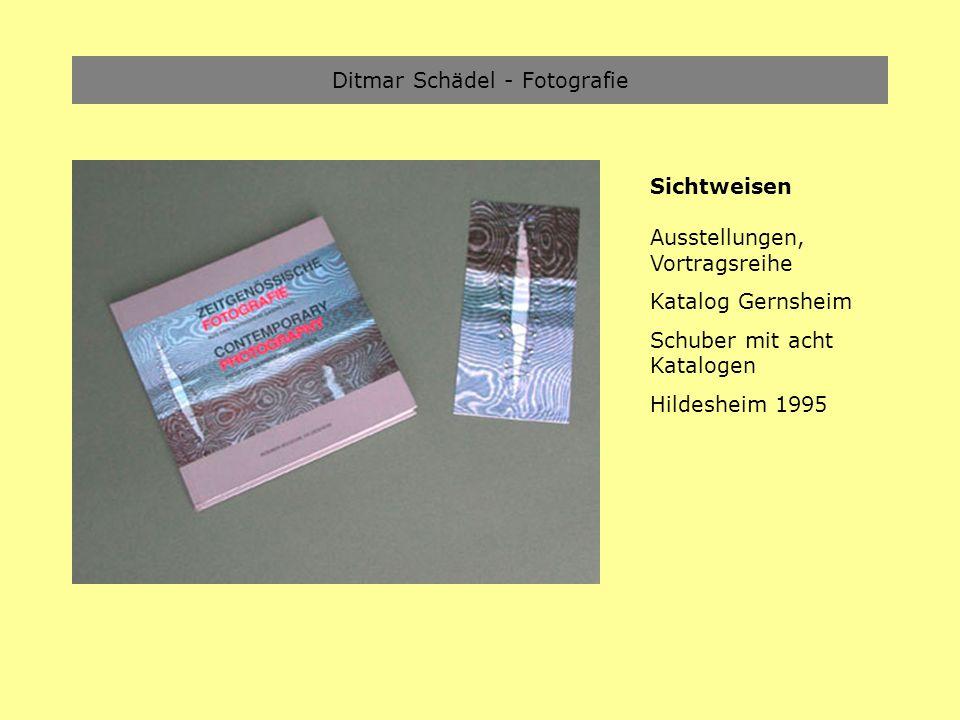 Ditmar Schädel - Fotografie Sichtweisen Ausstellungen, Vortragsreihe Katalog Gernsheim Schuber mit acht Katalogen Hildesheim 1995