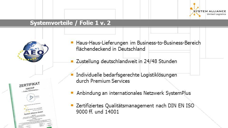 Haus-Haus-Lieferungen im Business-to-Business-Bereich flächendeckend in Deutschland Zustellung deutschlandweit in 24/48 Stunden Individuelle bedarfsge
