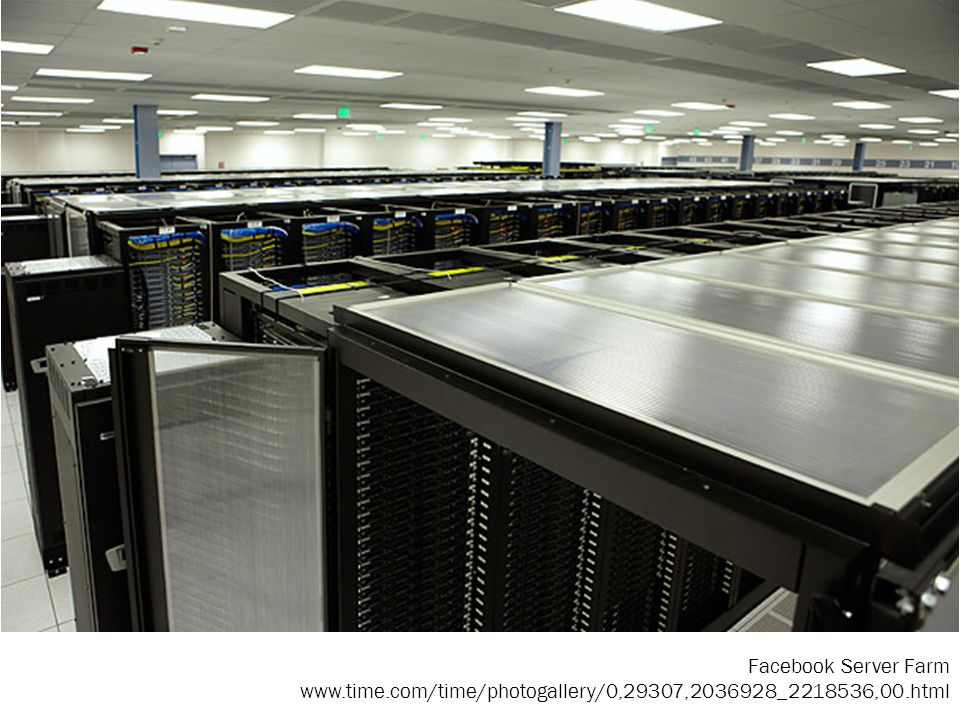 Facebook Server Farm www.time.com/time/photogallery/0,29307,2036928_2218536,00.html
