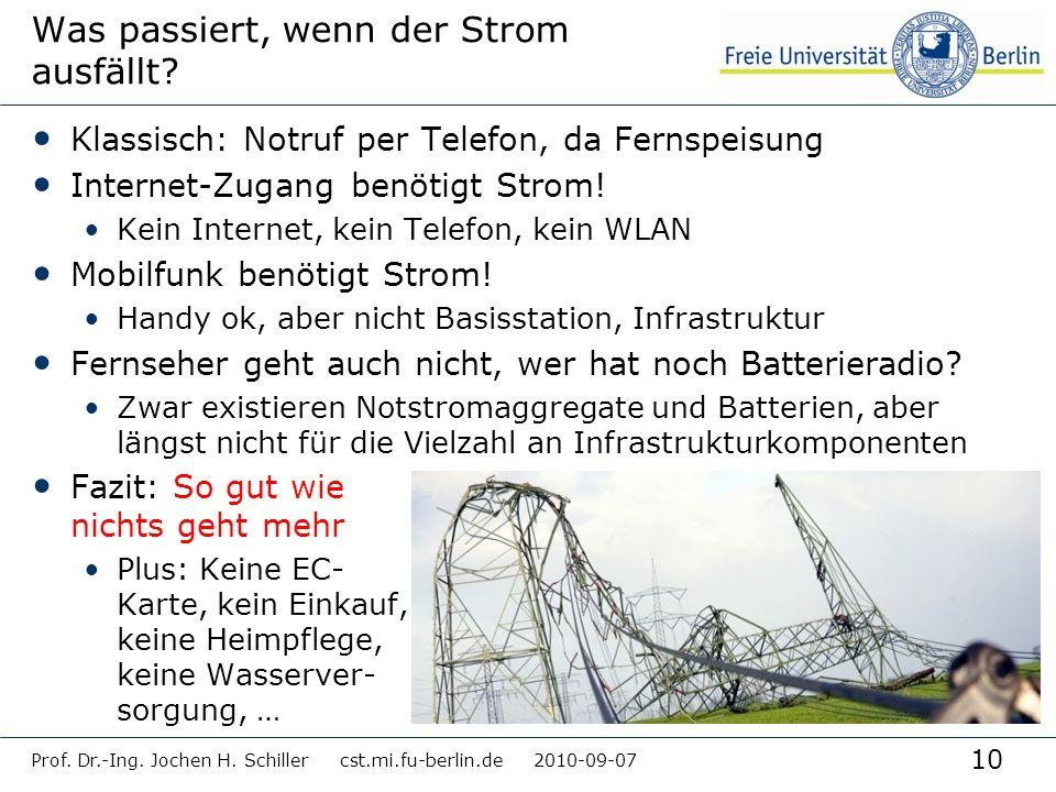 10 Was passiert, wenn der Strom ausfällt? Klassisch: Notruf per Telefon, da Fernspeisung Internet-Zugang benötigt Strom! Kein Internet, kein Telefon,