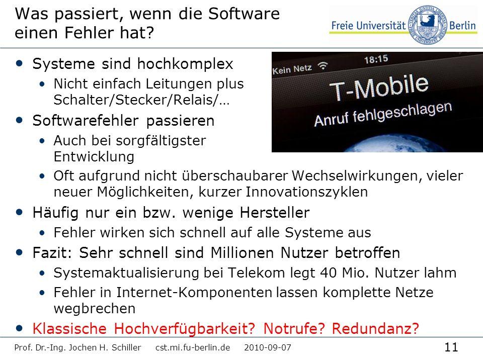 11 Was passiert, wenn die Software einen Fehler hat? Systeme sind hochkomplex Nicht einfach Leitungen plus Schalter/Stecker/Relais/… Softwarefehler pa