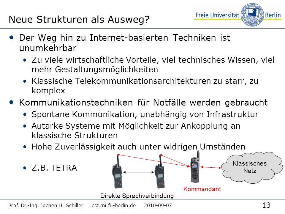 13 Neue Strukturen als Ausweg? Der Weg hin zu Internet-basierten Techniken ist unumkehrbar Zu viele wirtschaftliche Vorteile, viel technisches Wissen,