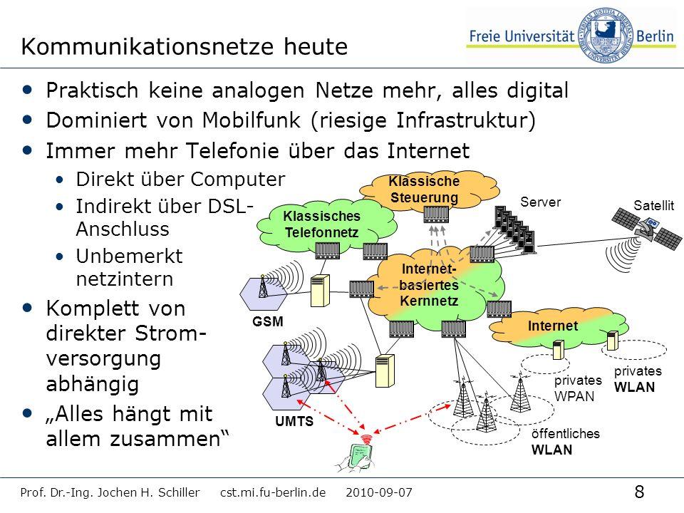 8 Kommunikationsnetze heute Praktisch keine analogen Netze mehr, alles digital Dominiert von Mobilfunk (riesige Infrastruktur) Immer mehr Telefonie üb
