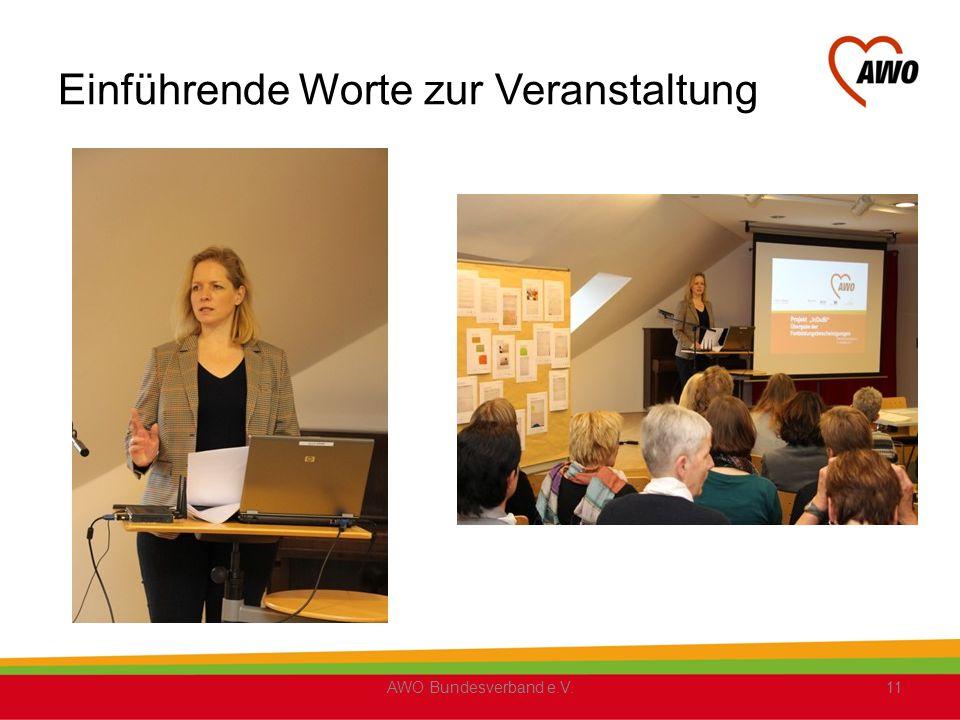 Einführende Worte zur Veranstaltung AWO Bundesverband e.V.11
