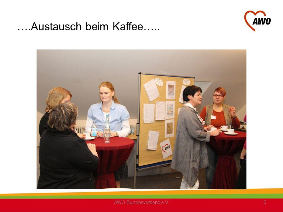 ….Austausch beim Kaffee….. AWO Bundesverband e.V.5