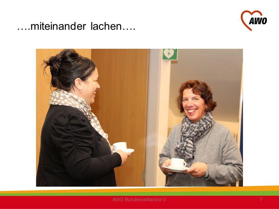 ….miteinander lachen…. AWO Bundesverband e.V.7