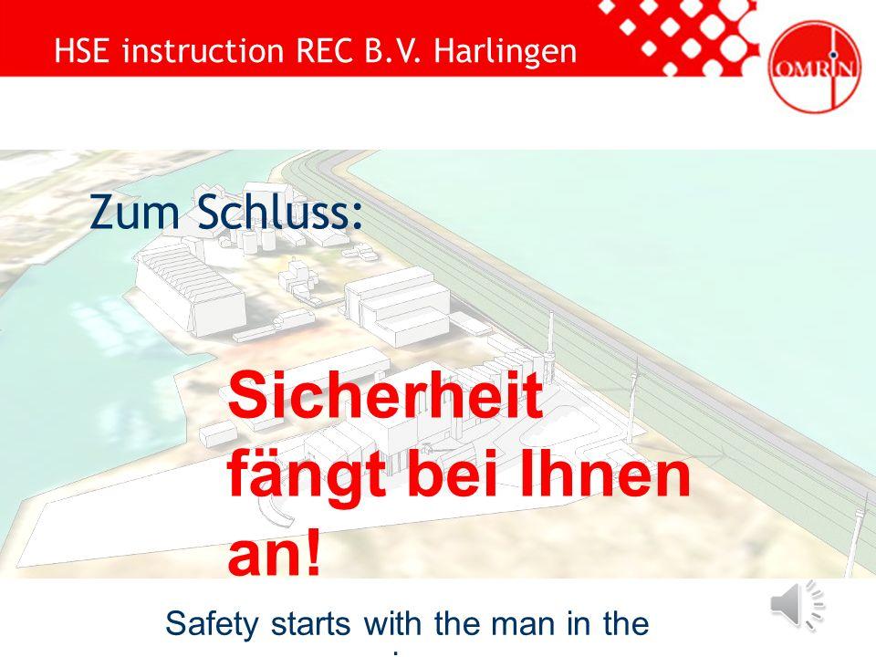 HSE instruction REC B.V. Harlingen Safety starts with the man in the mirror Toiletten in der Baubaracke Beim Kesselhaus stehen Dixis Toiletten im Haup