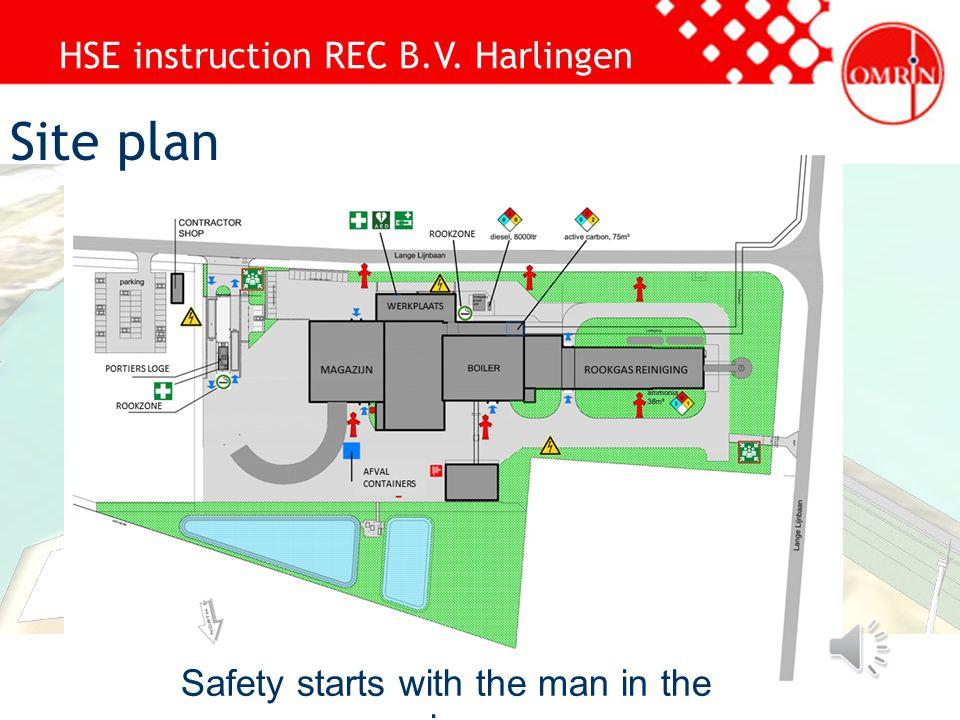 HSE instruction REC B.V. Harlingen Safety starts with the man in the mirror Faktore zum Erfolg Vollständigkeit in Vorbereitung und Planung Managementv