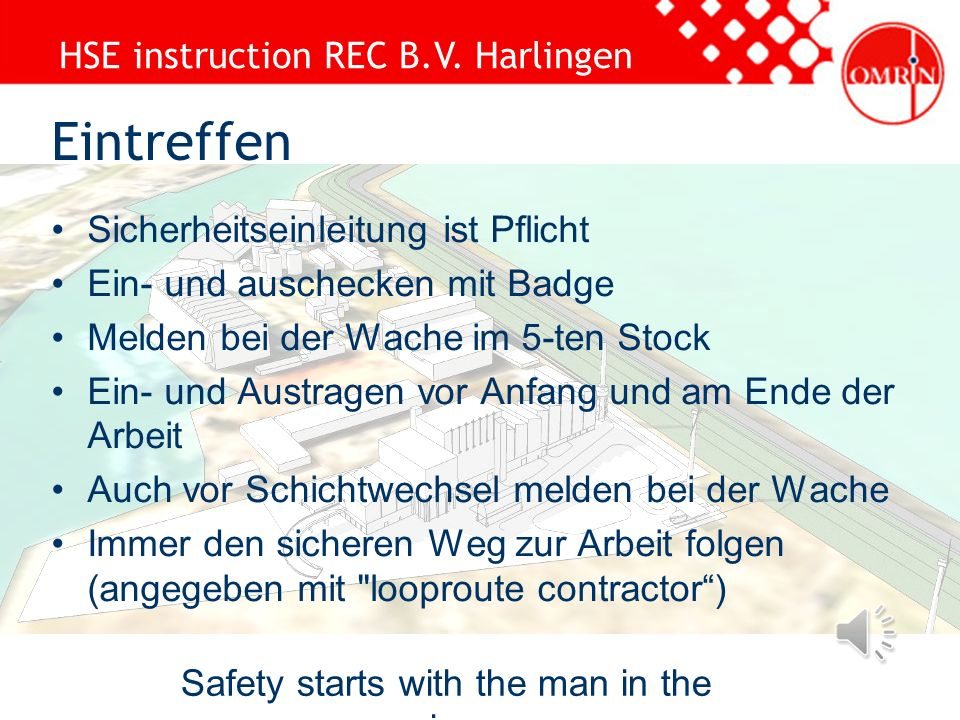 HSE instruction REC B.V. Harlingen Site plan Safety starts with the man in the mirror