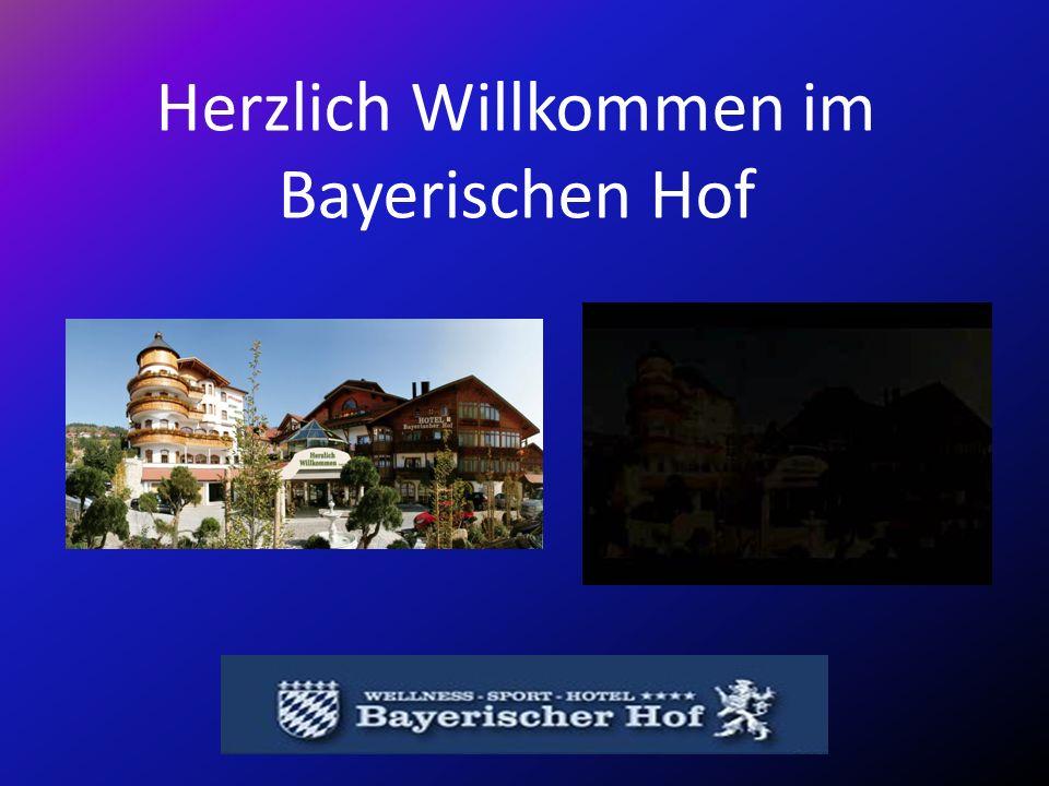 Herzlich Willkommen im Bayerischen Hof