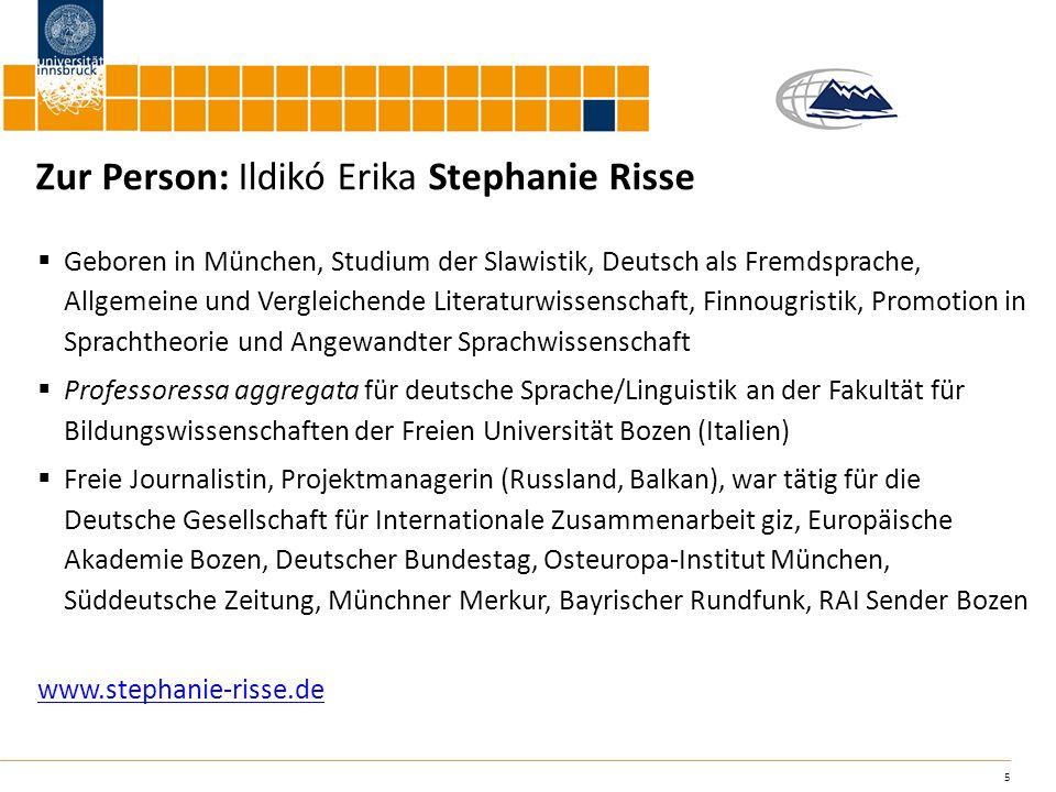 5 Zur Person: Ildikó Erika Stephanie Risse Geboren in München, Studium der Slawistik, Deutsch als Fremdsprache, Allgemeine und Vergleichende Literatur