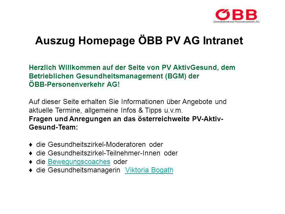 Auszug Homepage ÖBB PV AG Intranet Herzlich Willkommen auf der Seite von PV AktivGesund, dem Betrieblichen Gesundheitsmanagement (BGM) der ÖBB-Persone