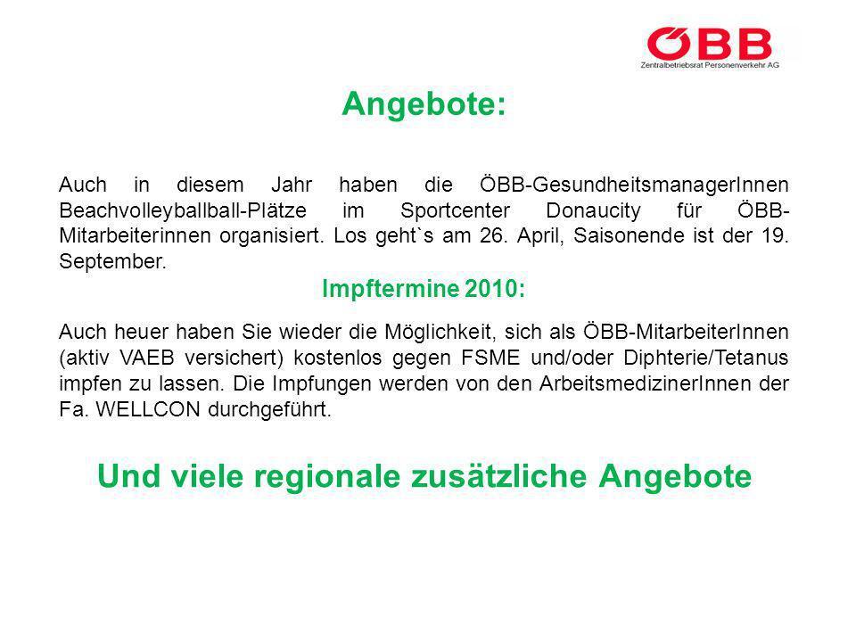 Angebote: Auch in diesem Jahr haben die ÖBB-GesundheitsmanagerInnen Beachvolleyballball-Plätze im Sportcenter Donaucity für ÖBB- Mitarbeiterinnen orga