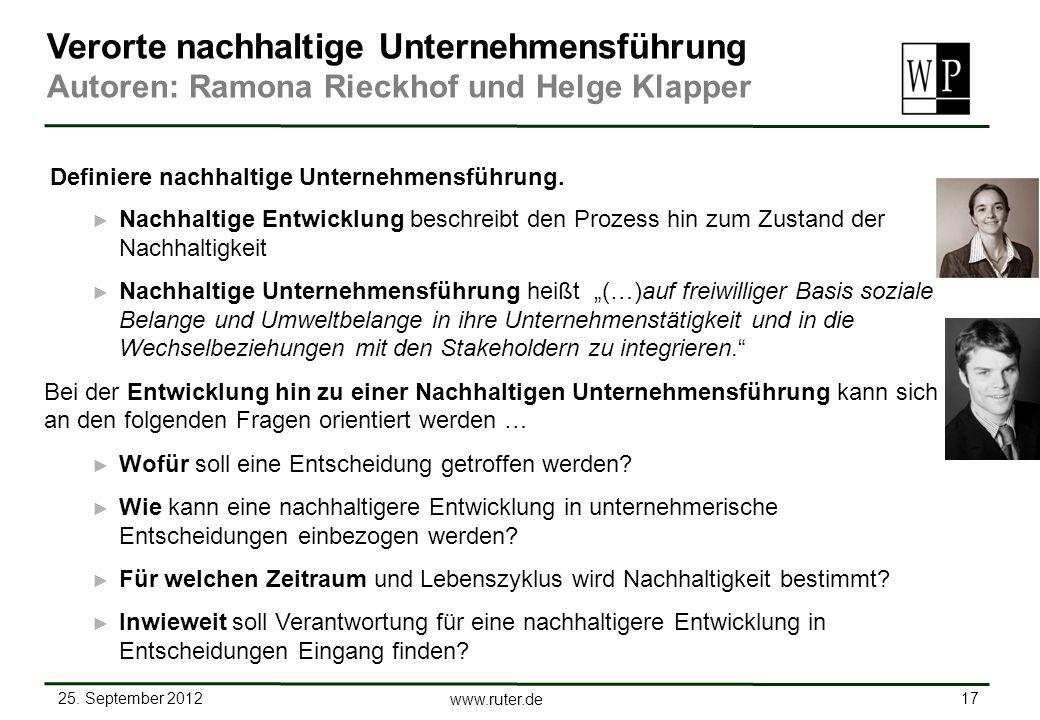25. September 2012 17 www.ruter.de Nachhaltige Entwicklung beschreibt den Prozess hin zum Zustand der Nachhaltigkeit Nachhaltige Unternehmensführung h