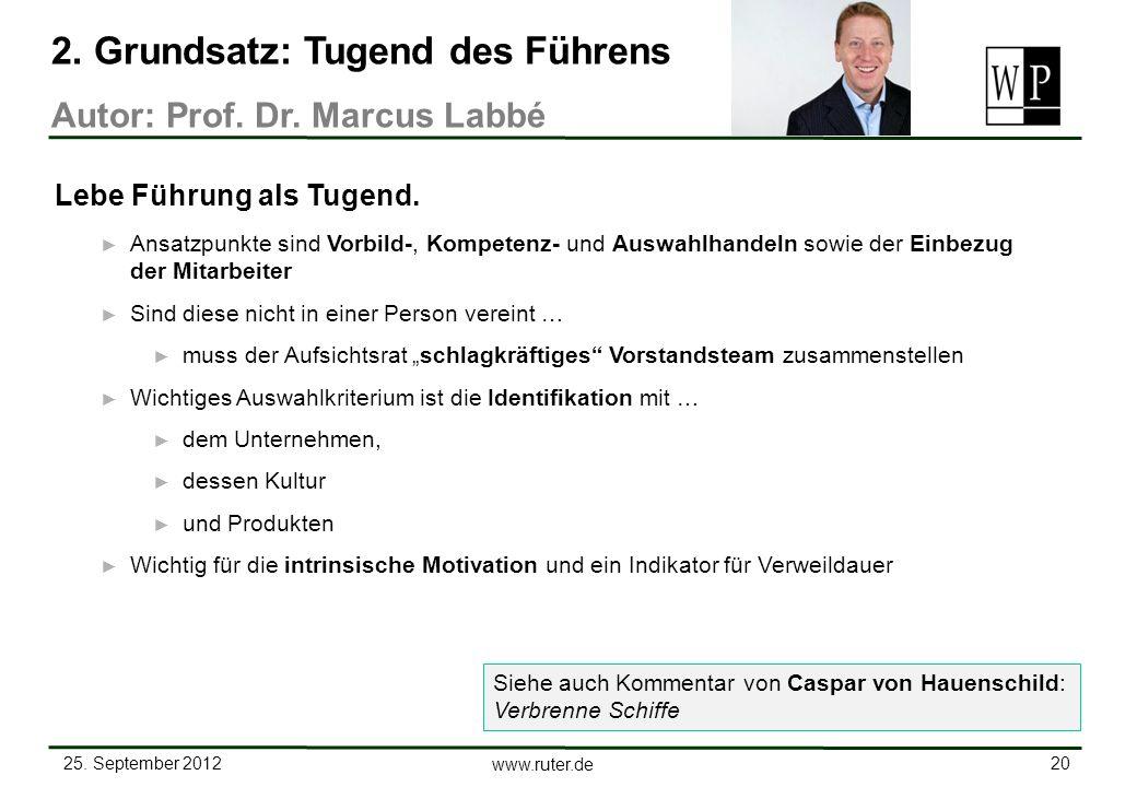 25. September 2012 20 www.ruter.de Ansatzpunkte sind Vorbild-, Kompetenz- und Auswahlhandeln sowie der Einbezug der Mitarbeiter Sind diese nicht in ei