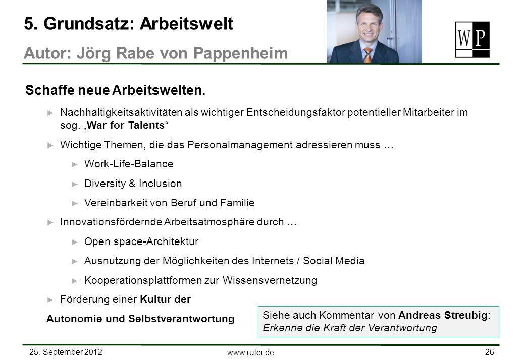 25. September 2012 26 www.ruter.de Nachhaltigkeitsaktivitäten als wichtiger Entscheidungsfaktor potentieller Mitarbeiter im sog. War for Talents Wicht