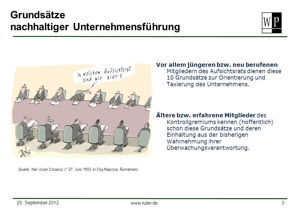 25. September 2012 3 www.ruter.de Grundsätze nachhaltiger Unternehmensführung Vor allem jüngeren bzw. neu berufenen Mitgliedern des Aufsichtsrats dien