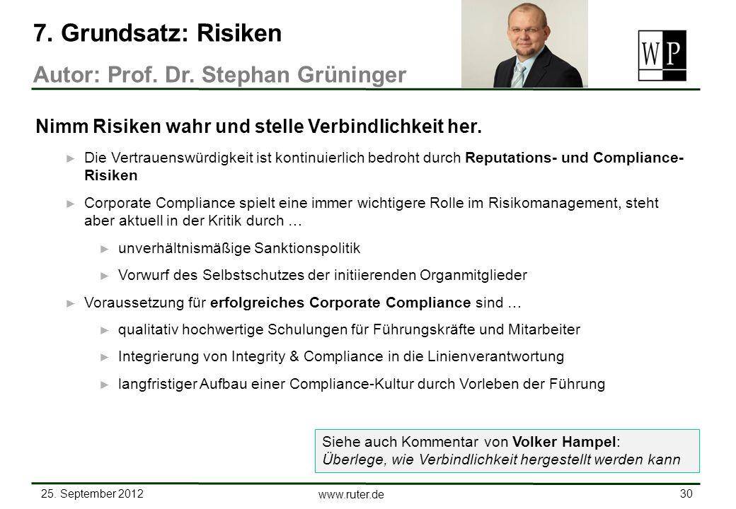 25. September 2012 30 www.ruter.de Die Vertrauenswürdigkeit ist kontinuierlich bedroht durch Reputations- und Compliance- Risiken Corporate Compliance