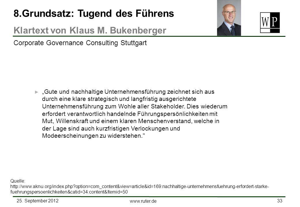 25. September 2012 33 www.ruter.de Gute und nachhaltige Unternehmensführung zeichnet sich aus durch eine klare strategisch und langfristig ausgerichte
