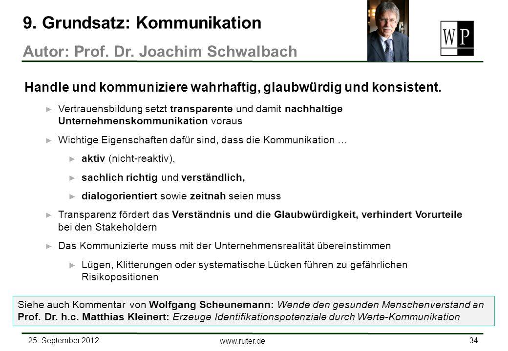 25. September 2012 34 www.ruter.de Vertrauensbildung setzt transparente und damit nachhaltige Unternehmenskommunikation voraus Wichtige Eigenschaften