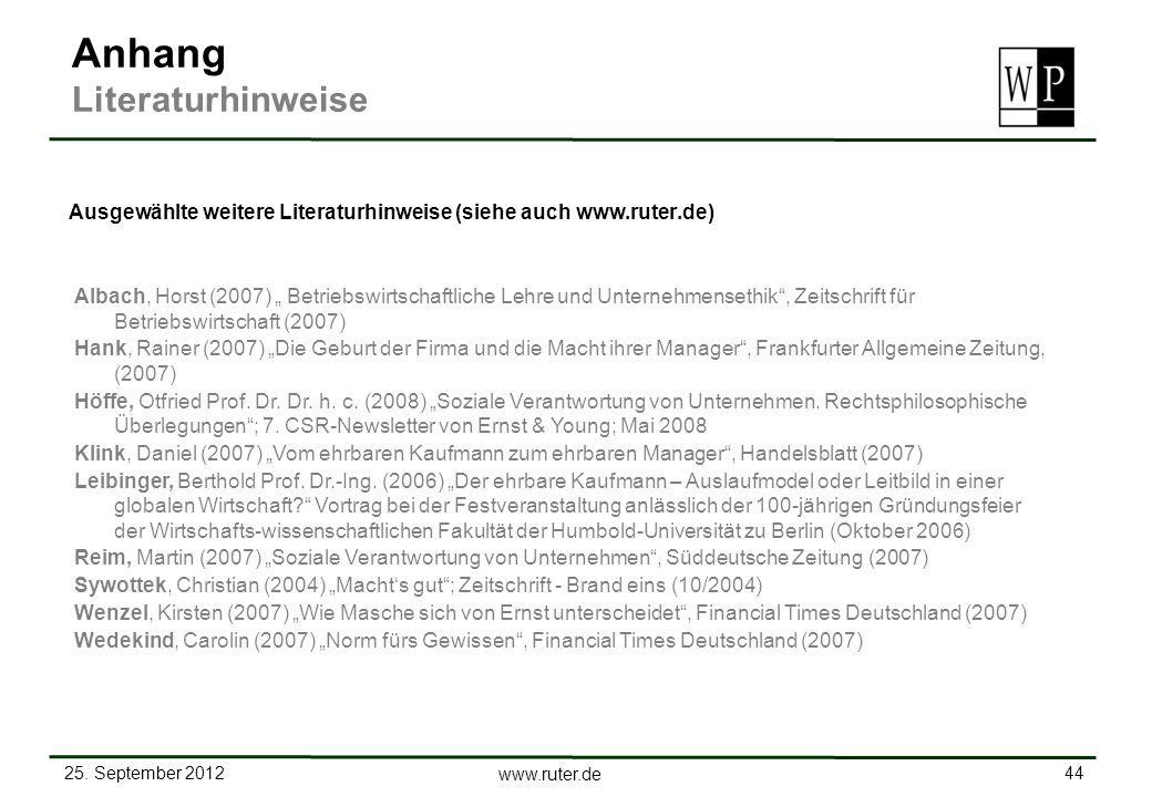 25. September 2012 44 www.ruter.de Ausgewählte weitere Literaturhinweise (siehe auch www.ruter.de) Albach, Horst (2007) Betriebswirtschaftliche Lehre