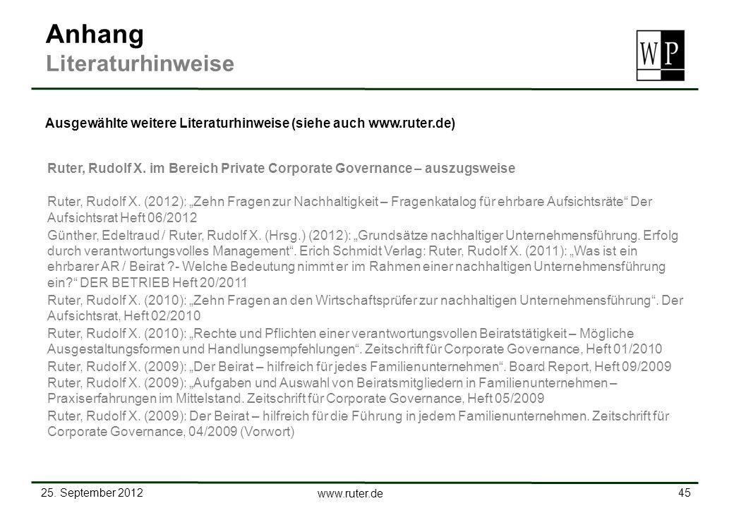 25. September 2012 45 www.ruter.de Ruter, Rudolf X. im Bereich Private Corporate Governance – auszugsweise Ruter, Rudolf X. (2012): Zehn Fragen zur Na