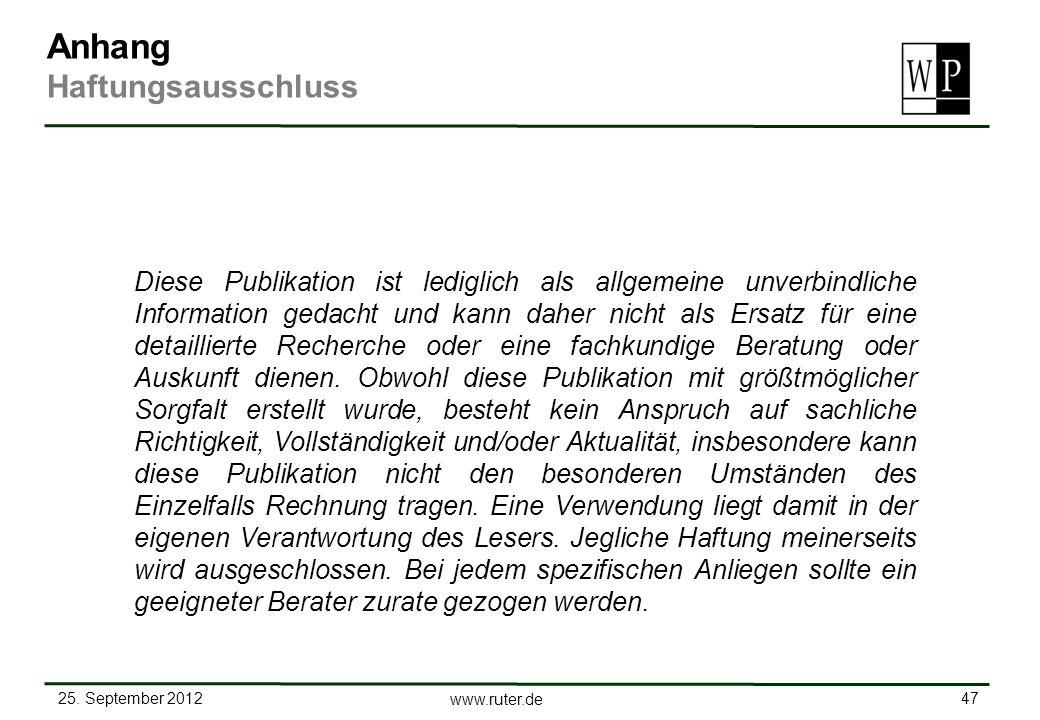 25. September 2012 47 www.ruter.de Diese Publikation ist lediglich als allgemeine unverbindliche Information gedacht und kann daher nicht als Ersatz f