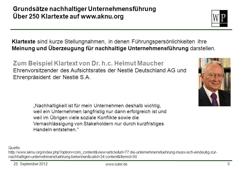 25. September 2012 5 www.ruter.de Nachhaltigkeit ist für mein Unternehmen deshalb wichtig, weil ein Unternehmen langfristig nur dann erfolgreich ist u