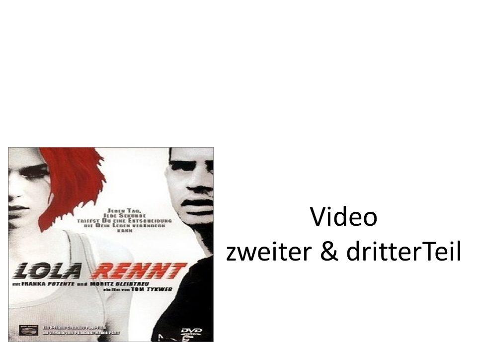 Video zweiter & dritterTeil