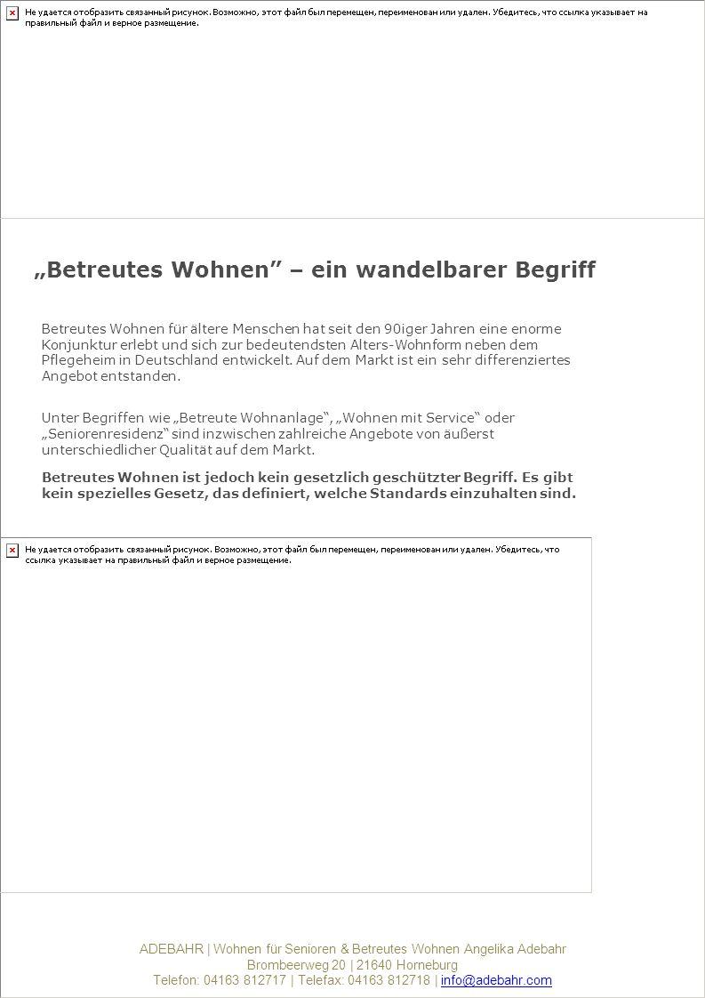 ADEBAHR   Wohnen für Senioren & Betreutes Wohnen Angelika Adebahr Brombeerweg 20   21640 Horneburg Telefon: 04163 812717   Telefax: 04163 812718   info@adebahr.cominfo@adebahr.com 1.