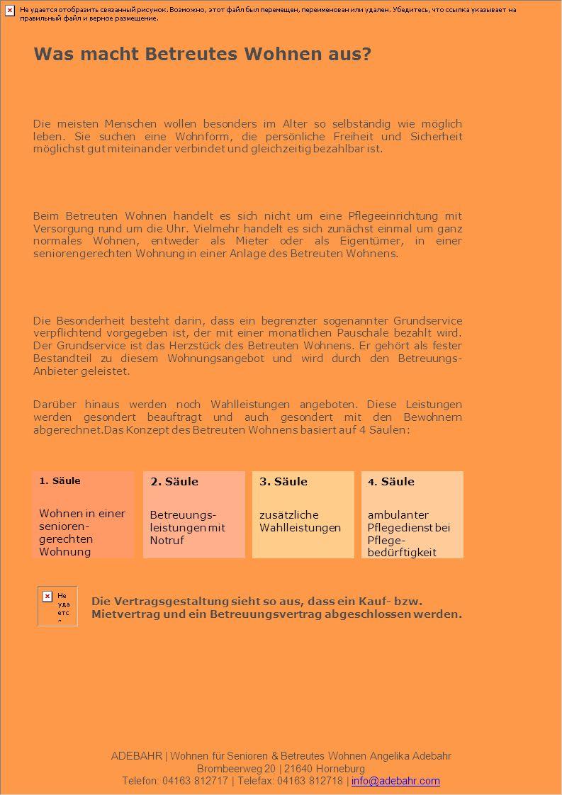 ADEBAHR | Wohnen für Senioren & Betreutes Wohnen Angelika Adebahr Brombeerweg 20 | 21640 Horneburg Telefon: 04163 812717 | Telefax: 04163 812718 | inf