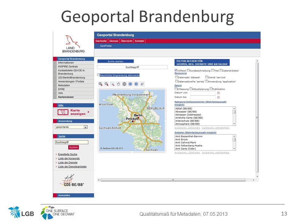 13 Geoportal Brandenburg Qualitätsmaß für Metadaten, 07.05.2013