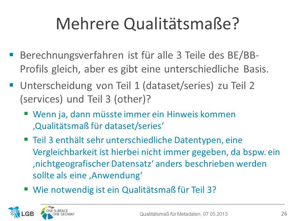 Berechnungsverfahren ist für alle 3 Teile des BE/BB- Profils gleich, aber es gibt eine unterschiedliche Basis.