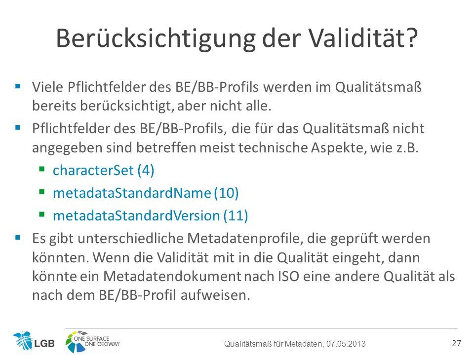 Viele Pflichtfelder des BE/BB-Profils werden im Qualitätsmaß bereits berücksichtigt, aber nicht alle.